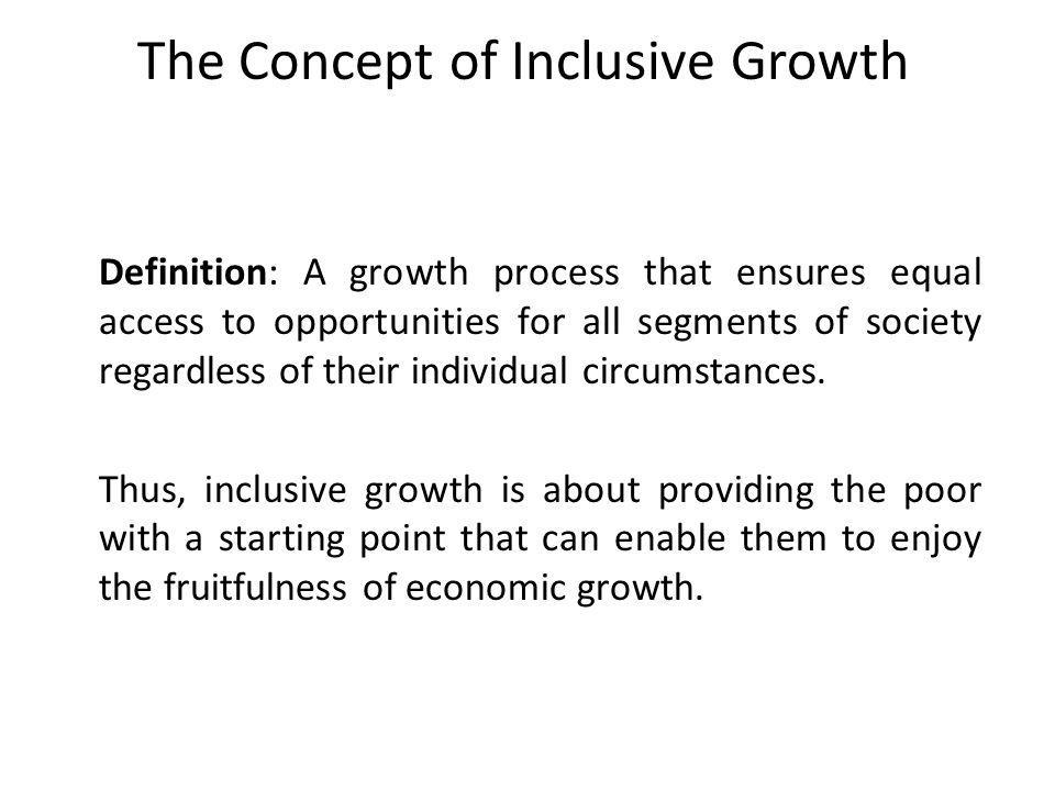 The Concept of Inclusive Growth