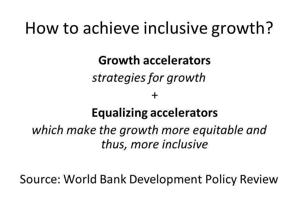 How to achieve inclusive growth