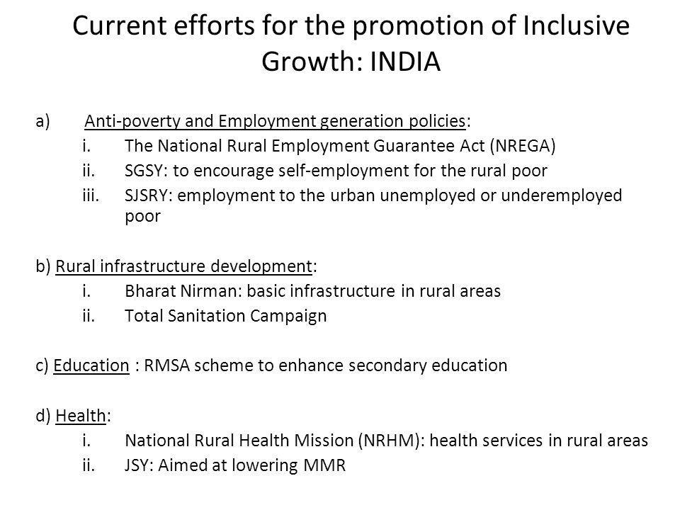Current efforts for the promotion of Inclusive Growth: INDIA