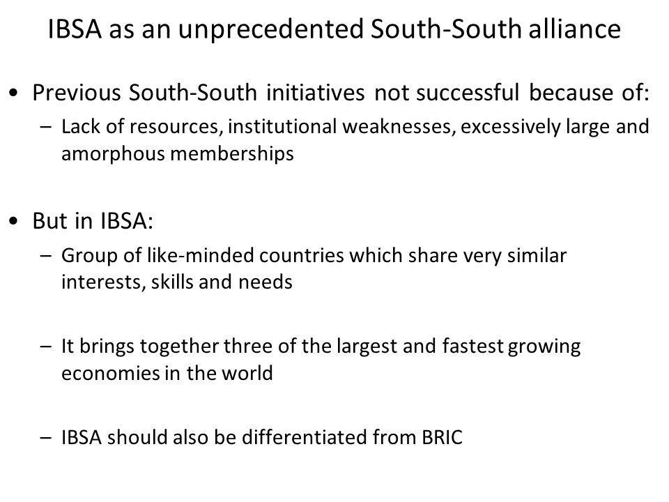 IBSA as an unprecedented South-South alliance