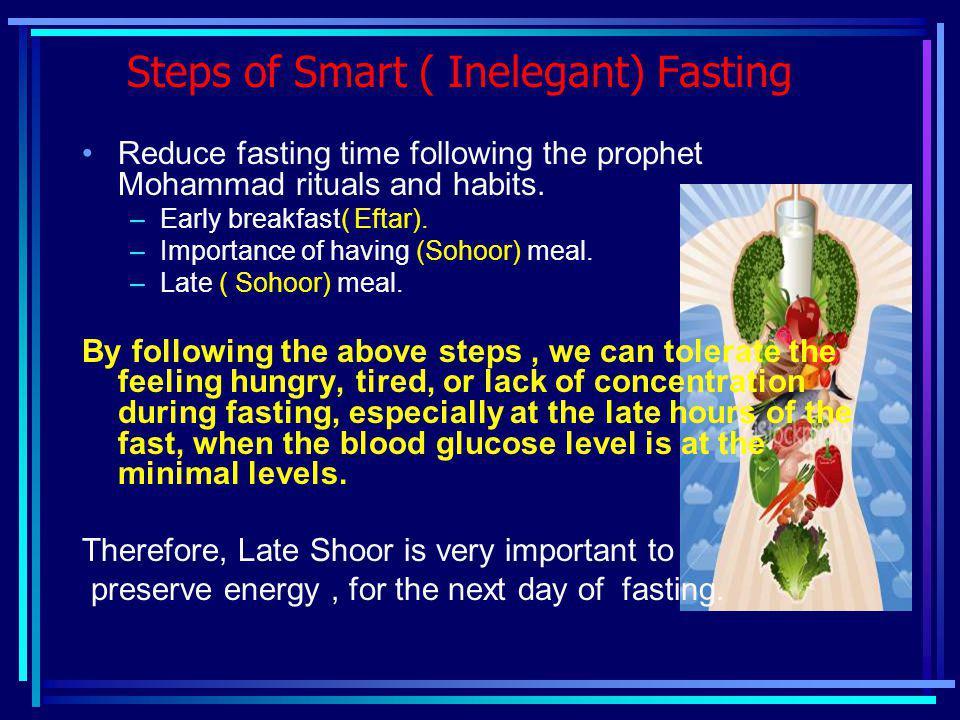 Steps of Smart ( Inelegant) Fasting