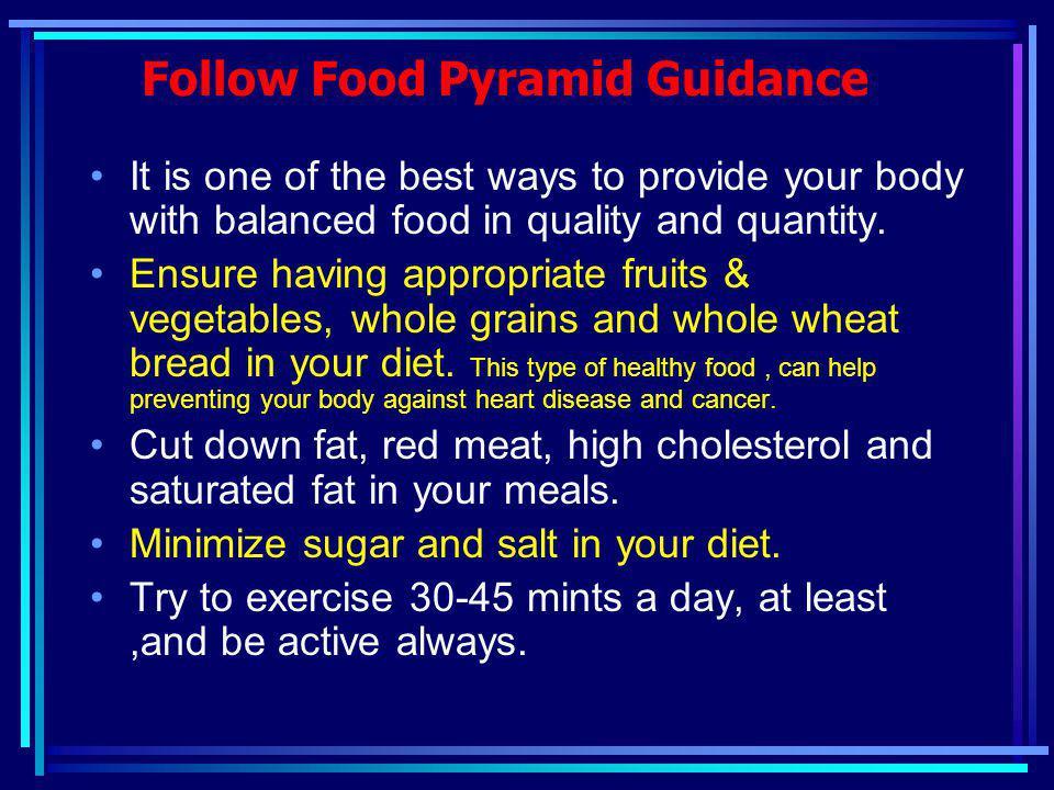 Follow Food Pyramid Guidance