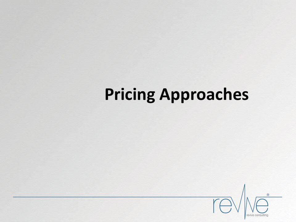 Pricing Approaches