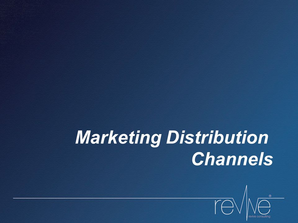 Marketing Distribution Channels