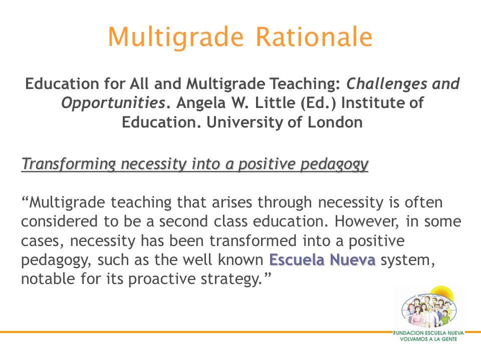 Multigrade Rationale
