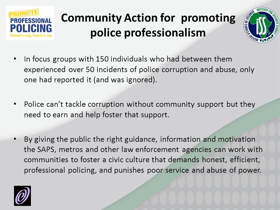 Community Action for promoting police professionalism