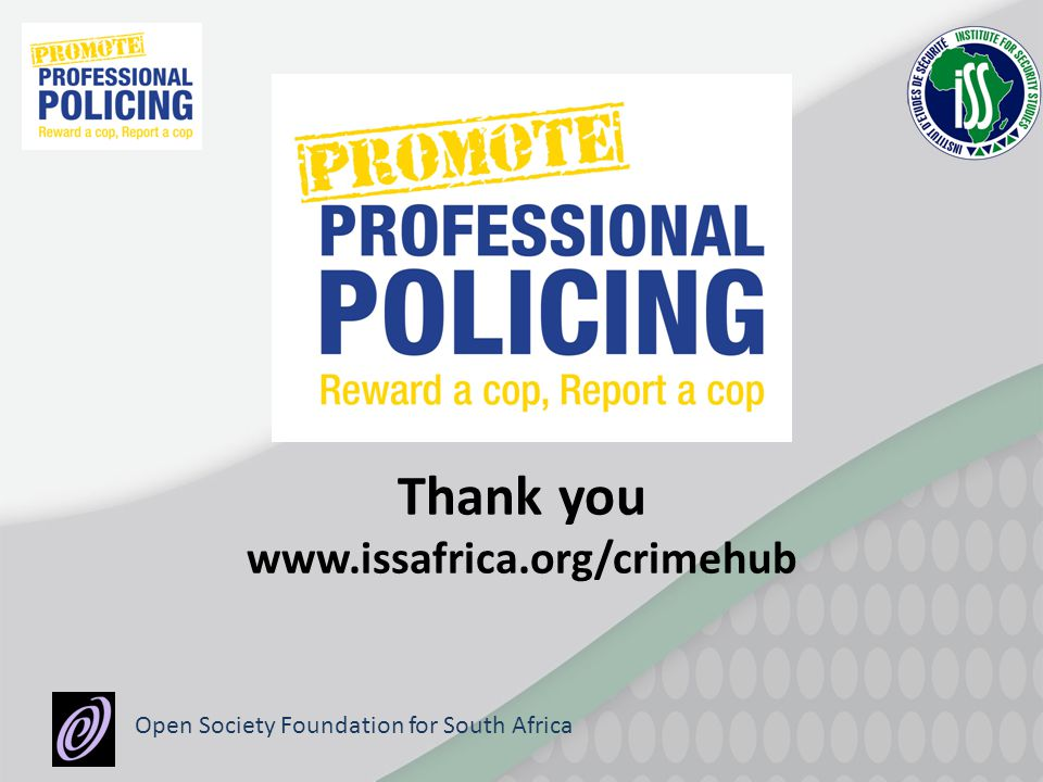 Thank you www.issafrica.org/crimehub