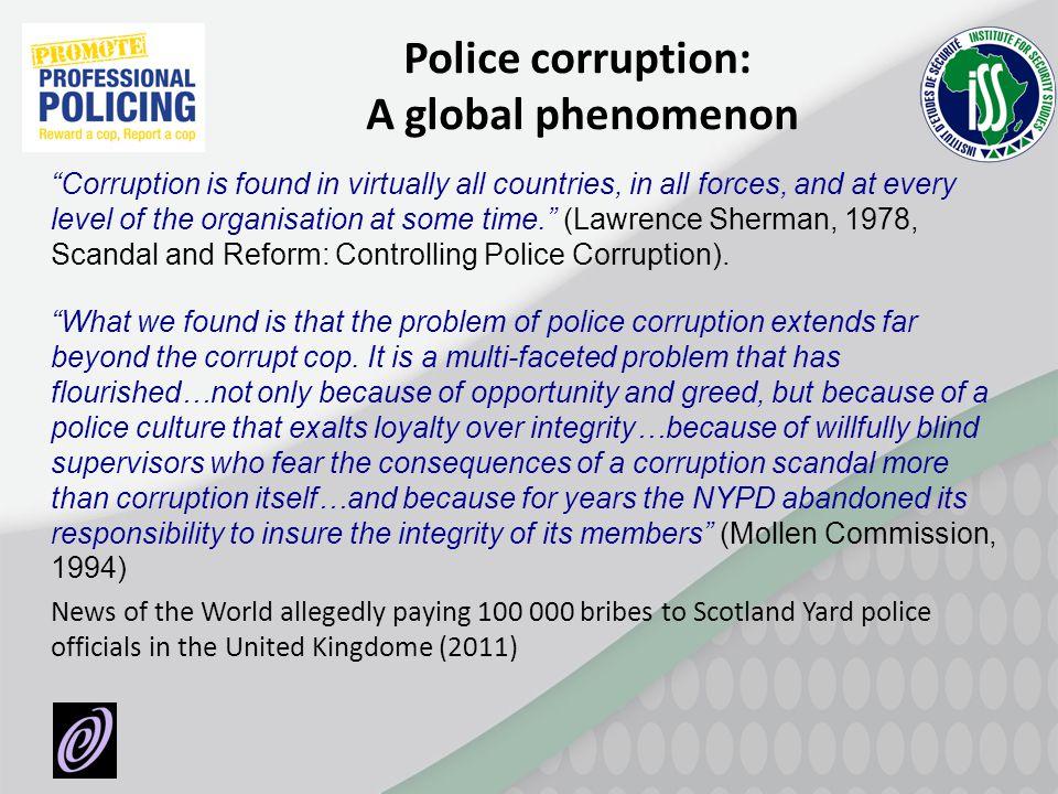 Police corruption: A global phenomenon
