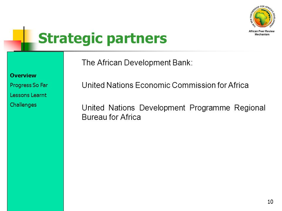Strategic partners The African Development Bank: