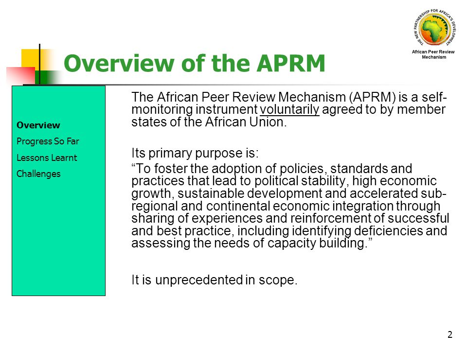 Overview of the APRM It is unprecedented in scope.