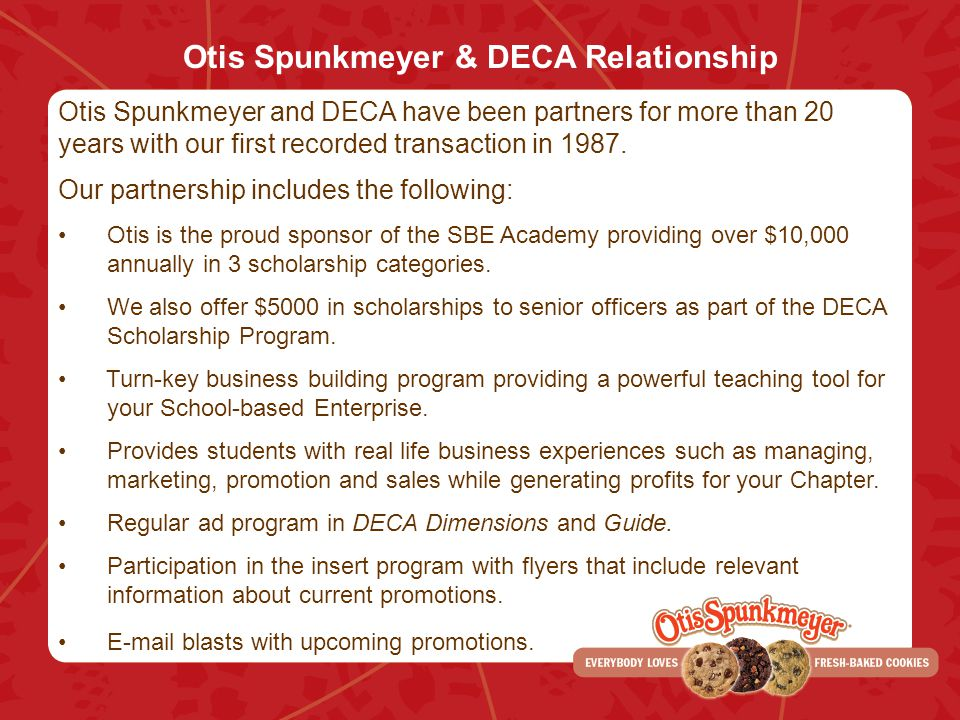 Otis Spunkmeyer & DECA Relationship