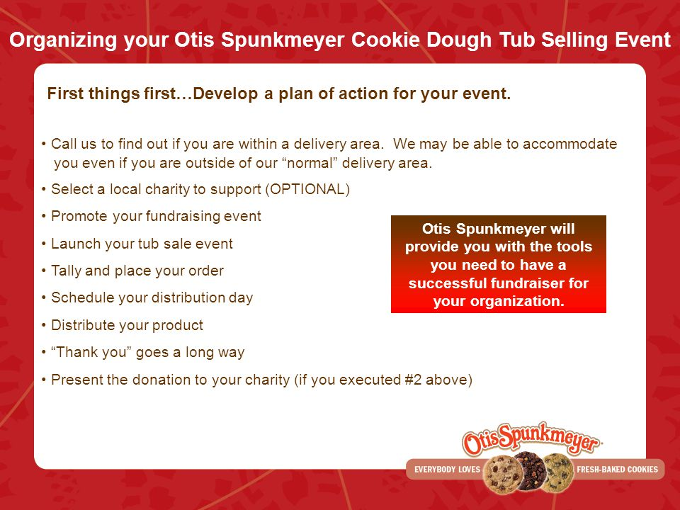 Organizing your Otis Spunkmeyer Cookie Dough Tub Selling Event