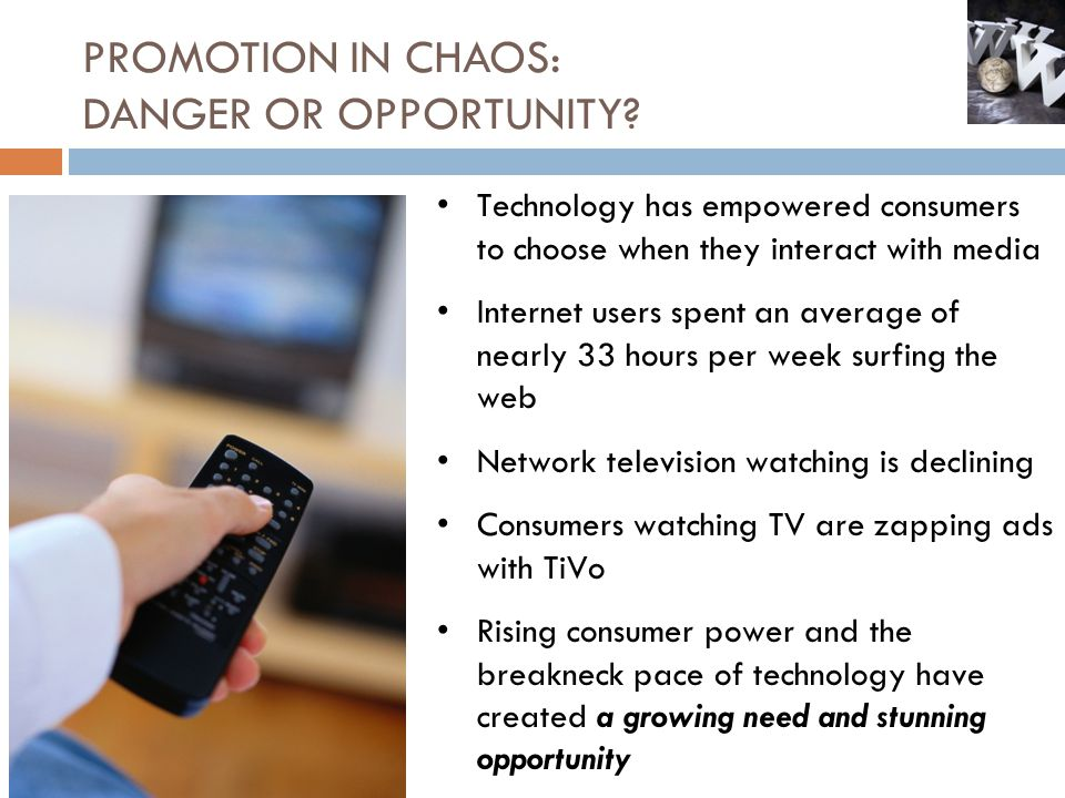 PROMOTION IN CHAOS: DANGER OR OPPORTUNITY