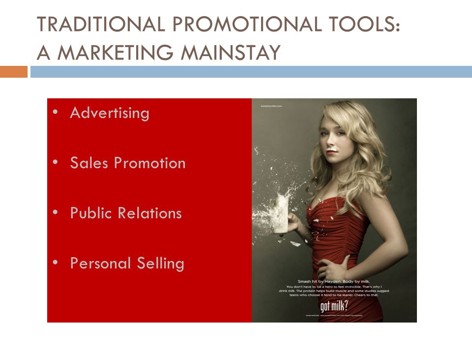 TRADITIONAL PROMOTIONAL TOOLS: A MARKETING MAINSTAY