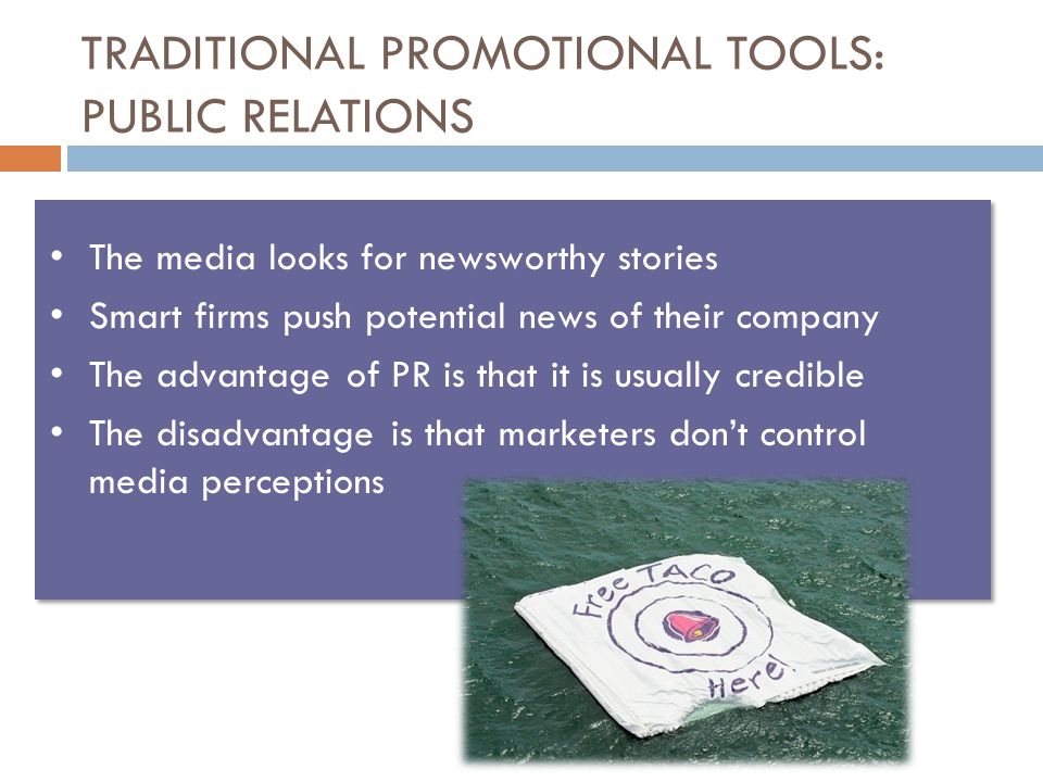 TRADITIONAL PROMOTIONAL TOOLS: PUBLIC RELATIONS