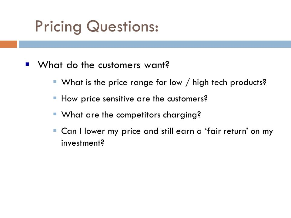 Pricing Questions: What do the customers want