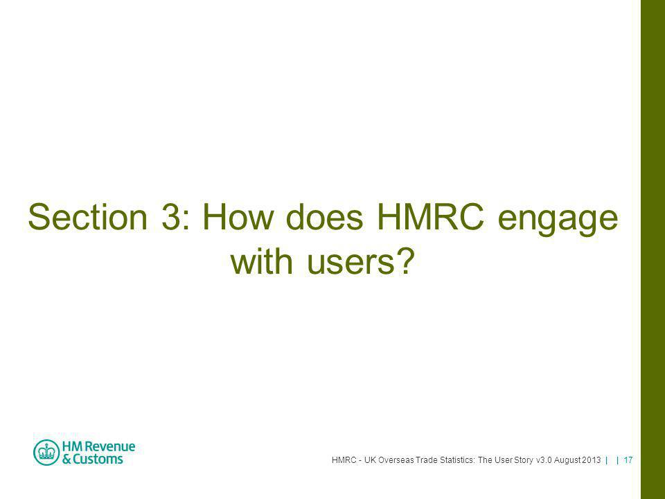 Section 3: How does HMRC engage with users