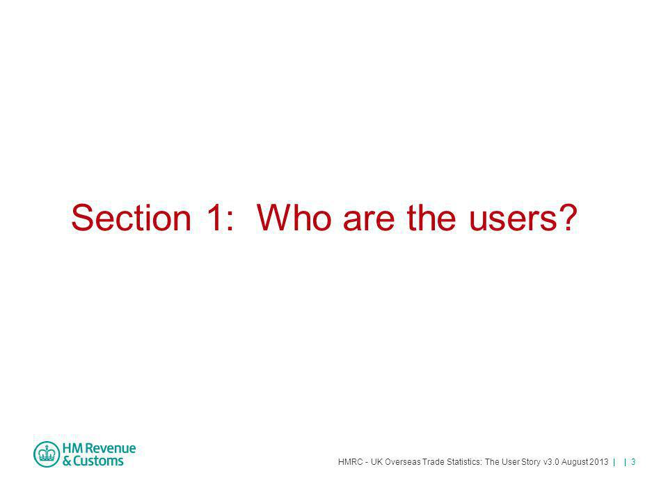 Section 1: Who are the users