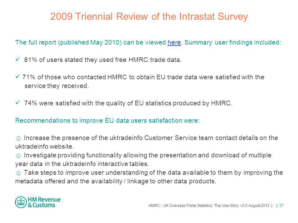 2009 Triennial Review of the Intrastat Survey