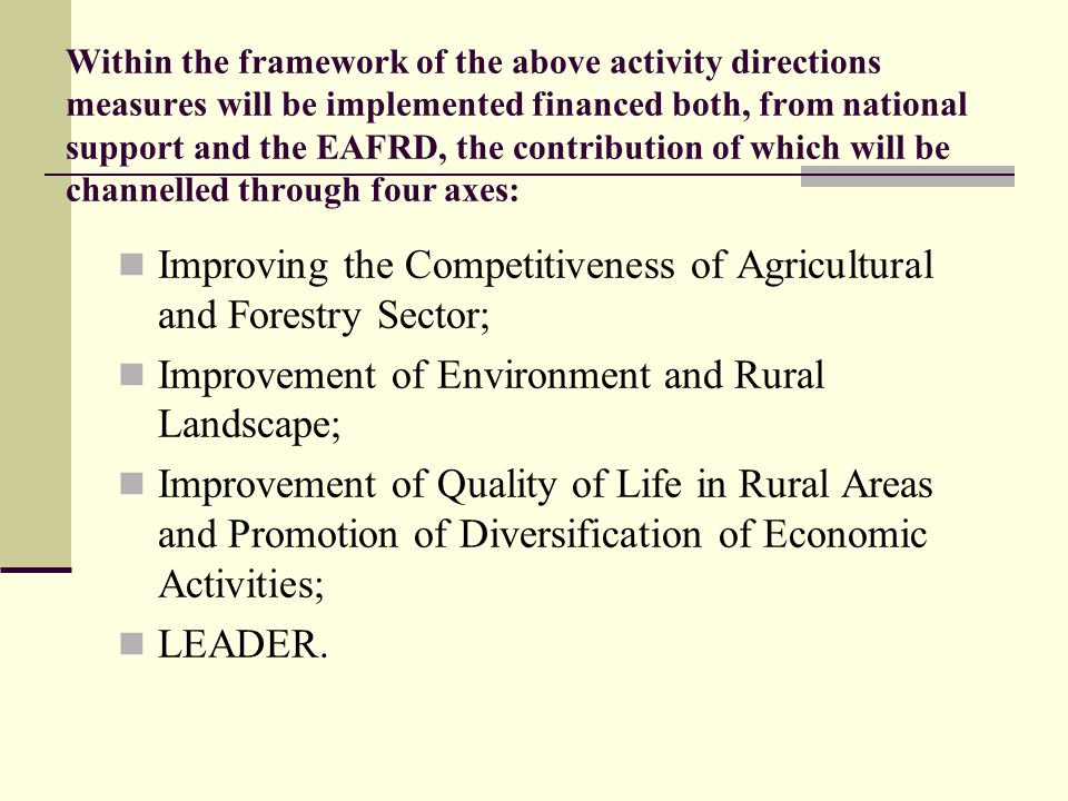 Improving the Competitiveness of Agricultural and Forestry Sector;