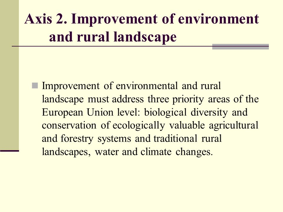 Axis 2. Improvement of environment and rural landscape