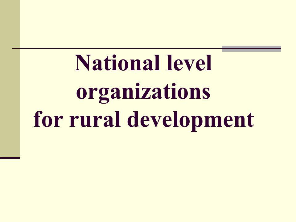 National level organizations for rural development