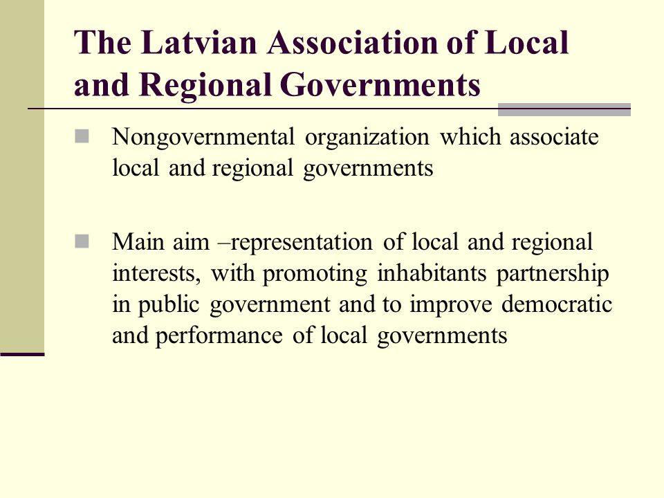 The Latvian Association of Local and Regional Governments