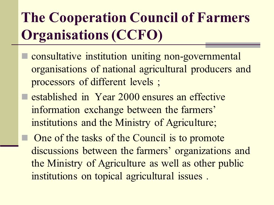 The Cooperation Council of Farmers Organisations (CCFO)
