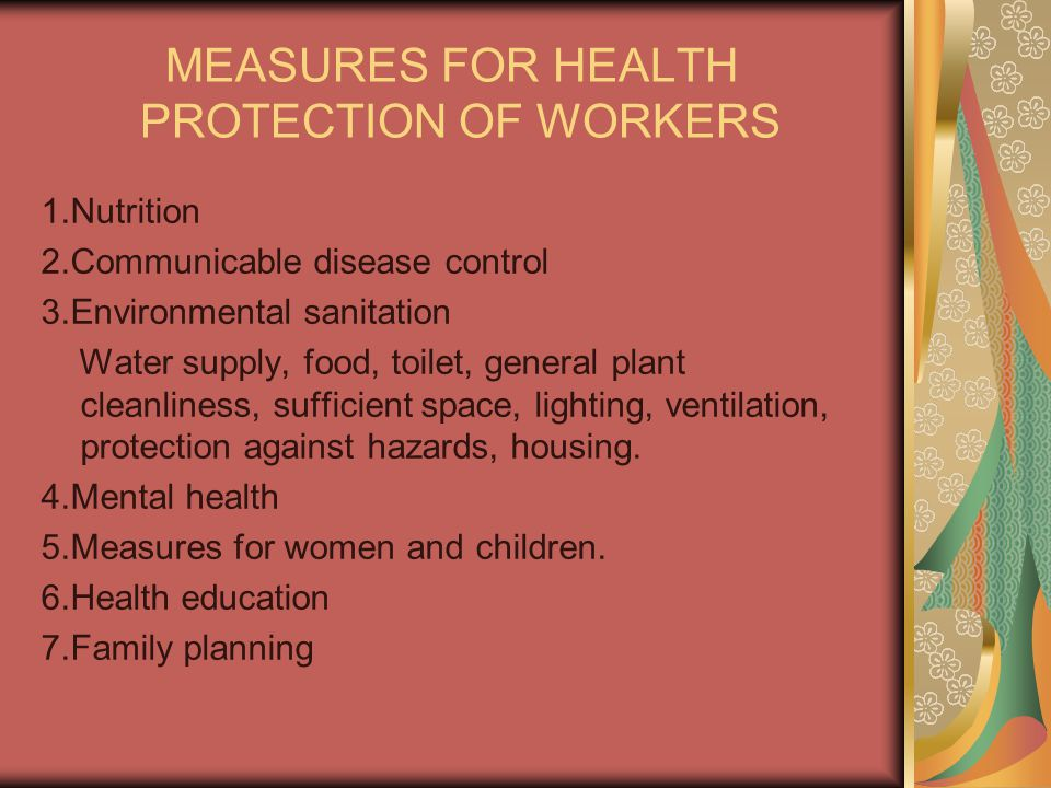MEASURES FOR HEALTH PROTECTION OF WORKERS