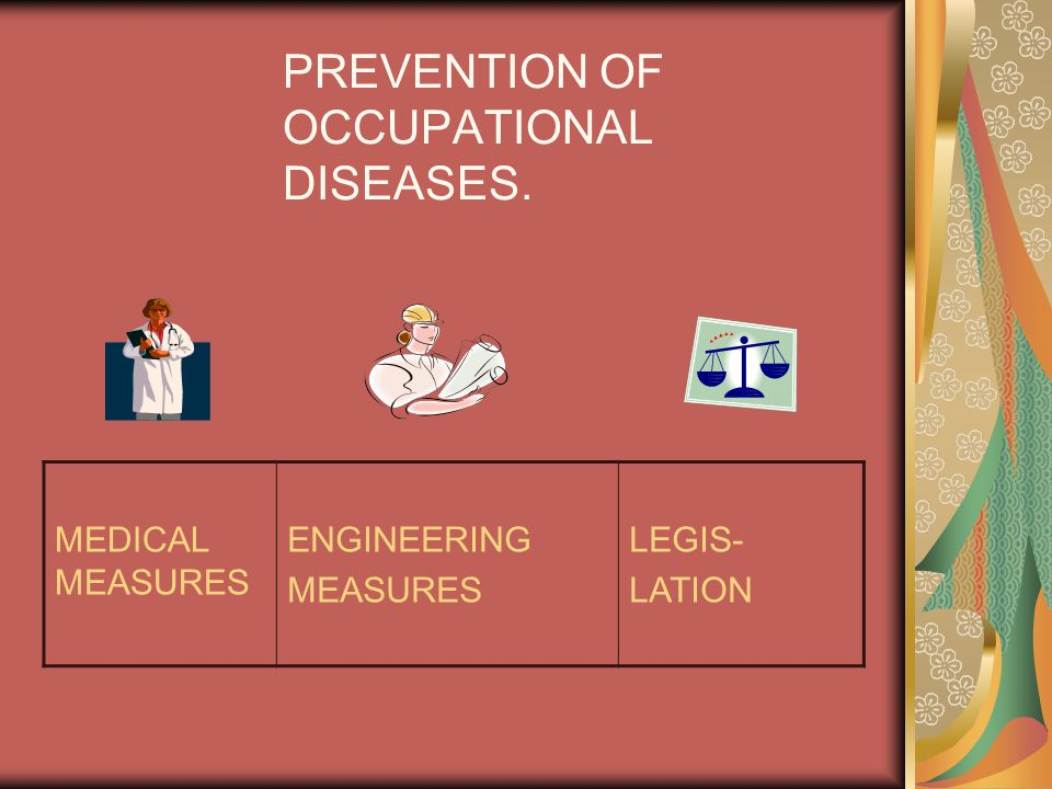 PREVENTION OF OCCUPATIONAL DISEASES.