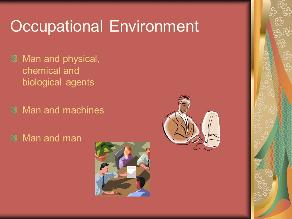 Occupational Environment