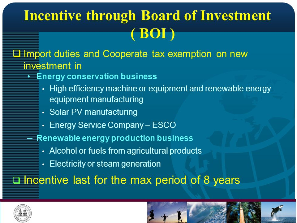 Incentive through Board of Investment