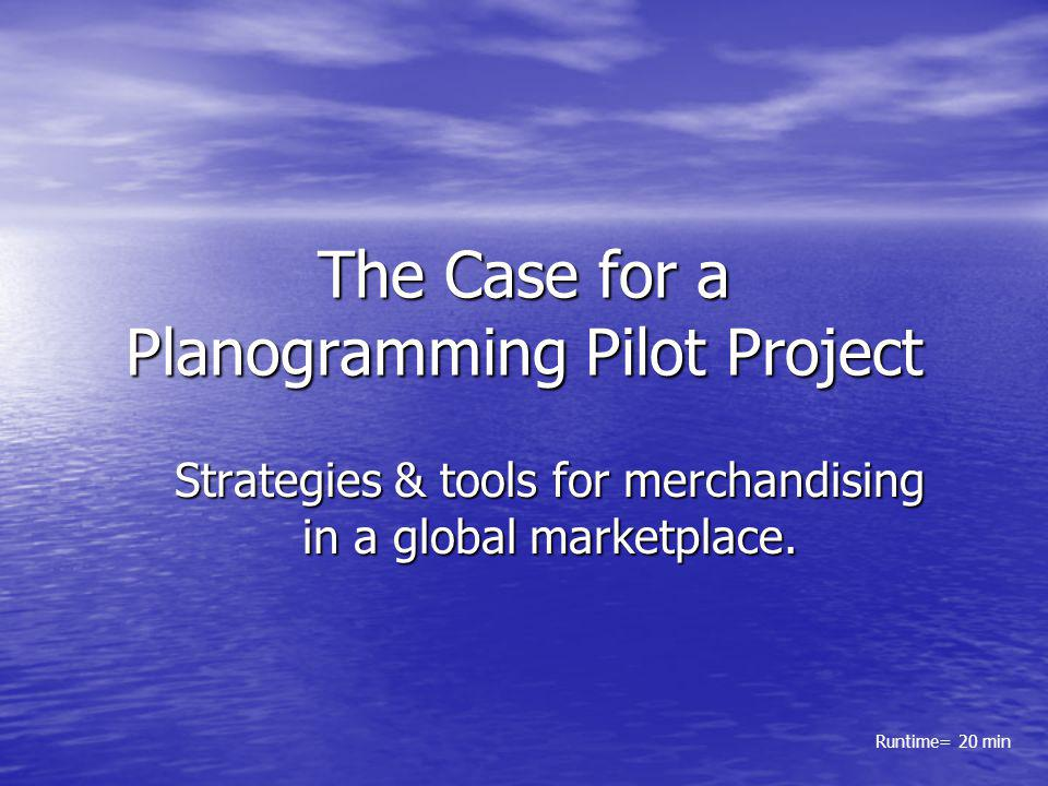 The Case for a Planogramming Pilot Project