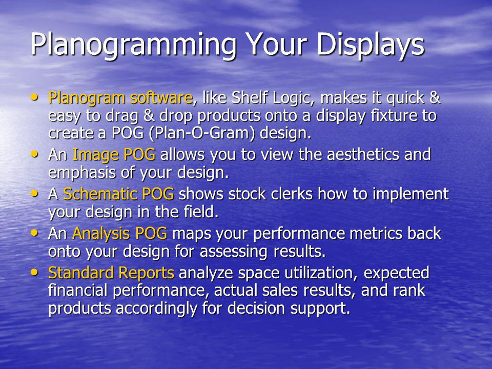 Planogramming Your Displays