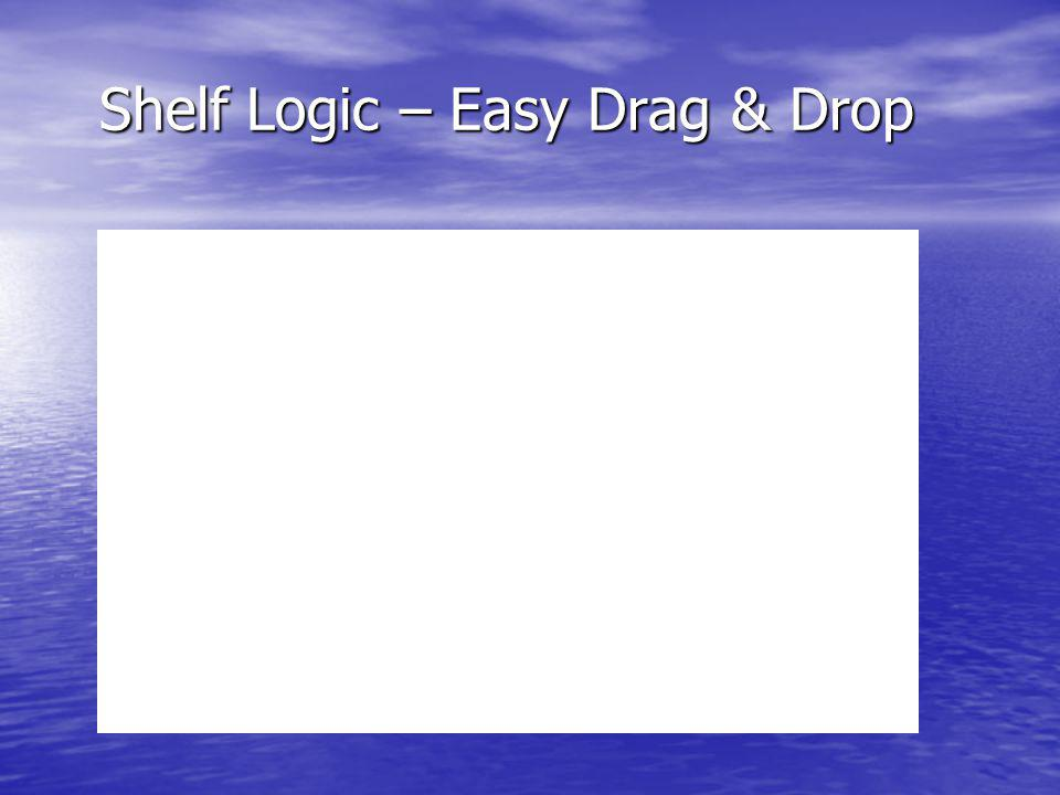 Shelf Logic – Easy Drag & Drop