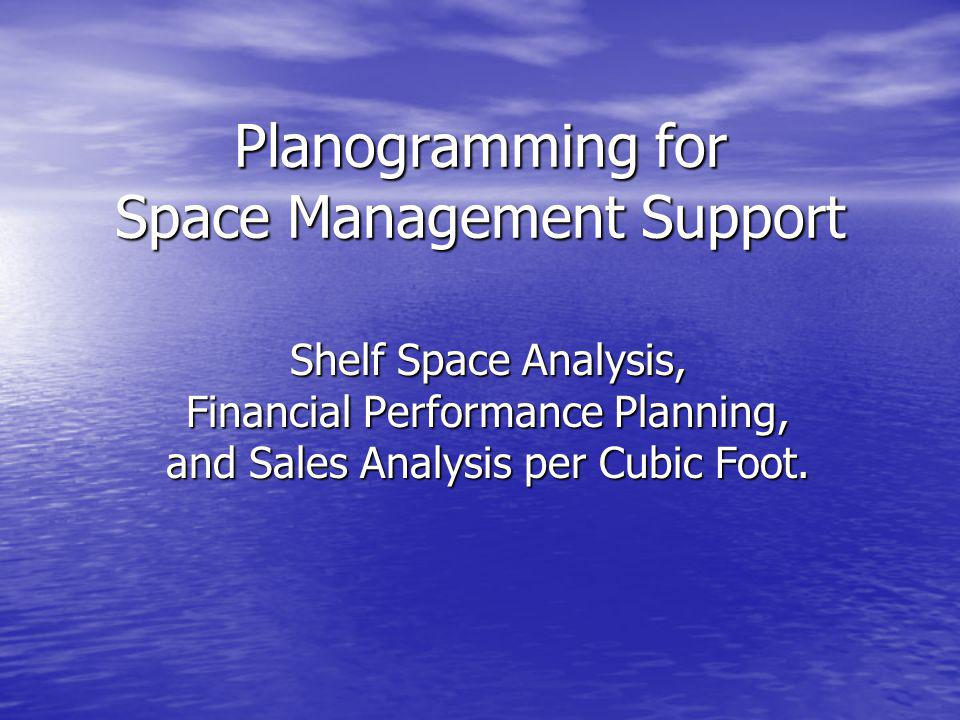 Planogramming for Space Management Support