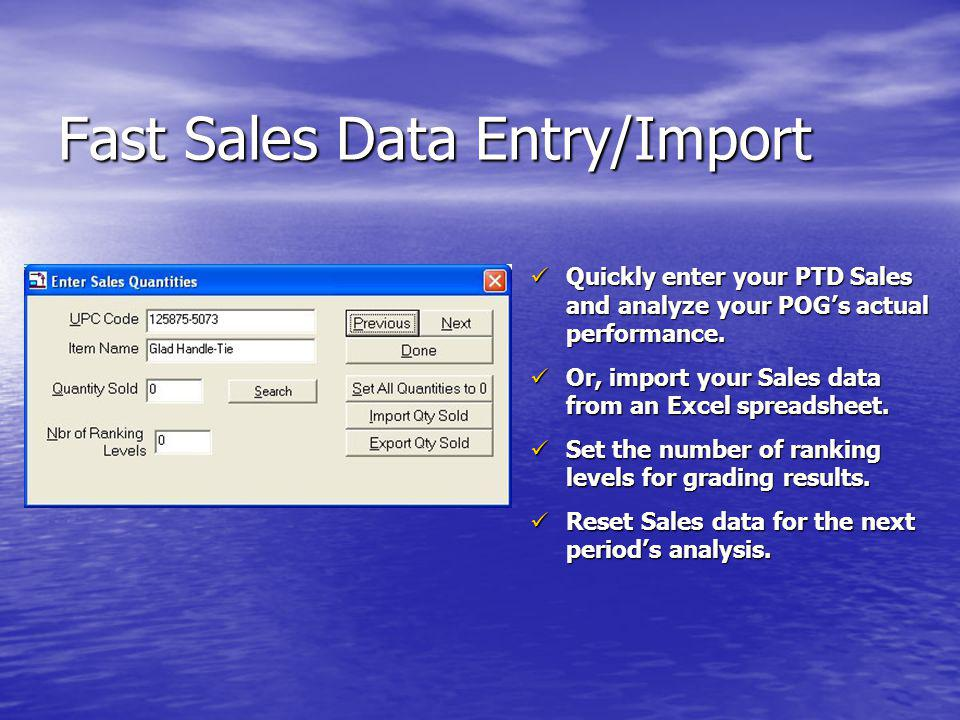 Fast Sales Data Entry/Import