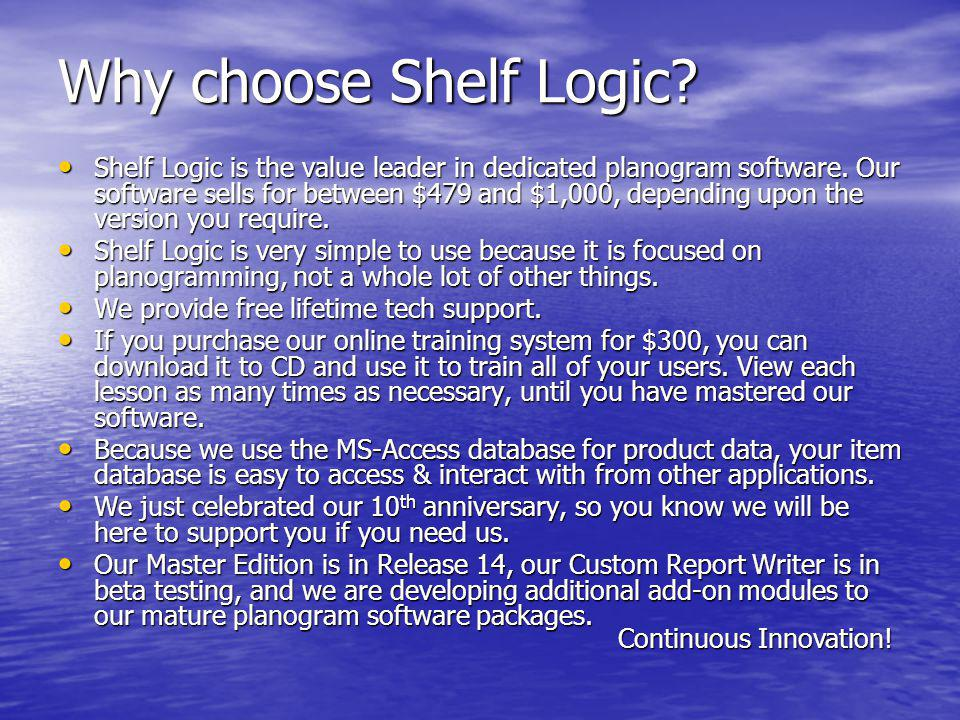 Why choose Shelf Logic