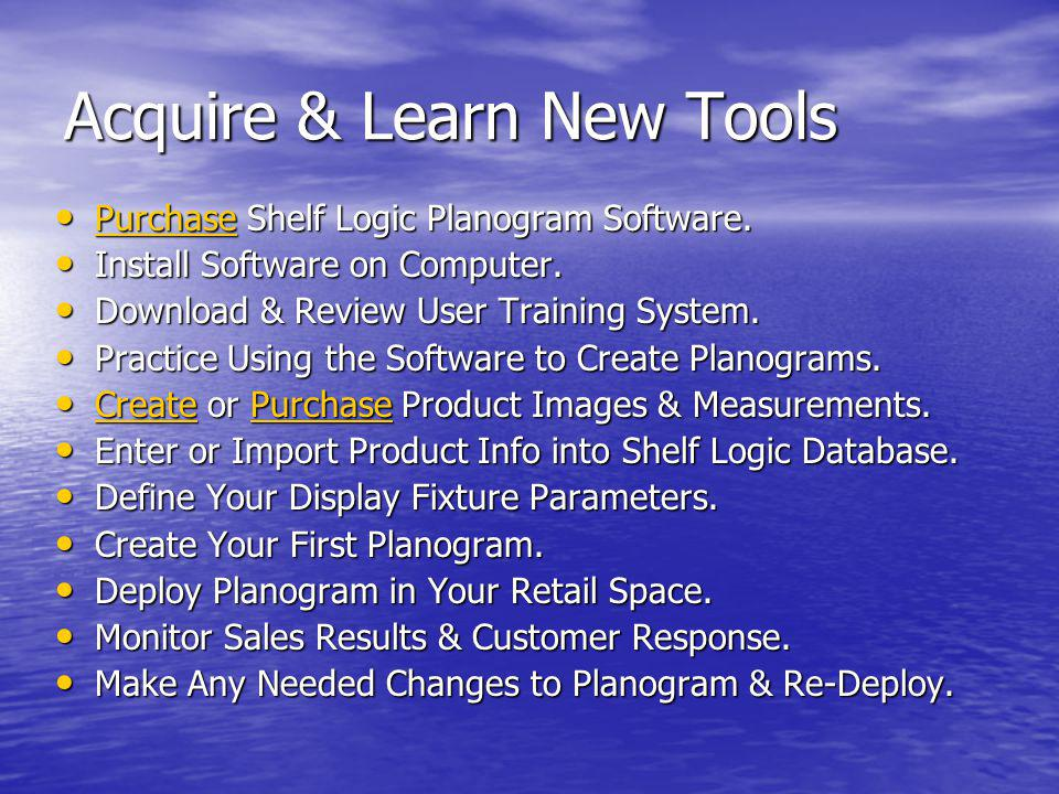 Acquire & Learn New Tools