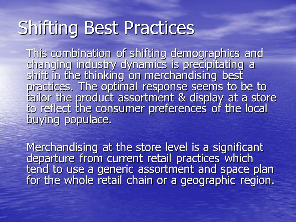 Shifting Best Practices