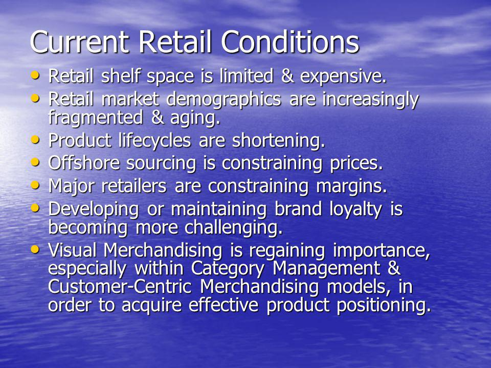 Current Retail Conditions
