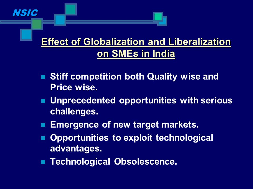 Effect of Globalization and Liberalization on SMEs in India