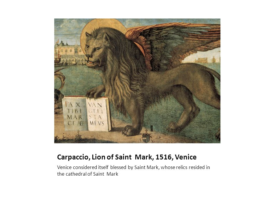 Carpaccio, Lion of Saint Mark, 1516, Venice