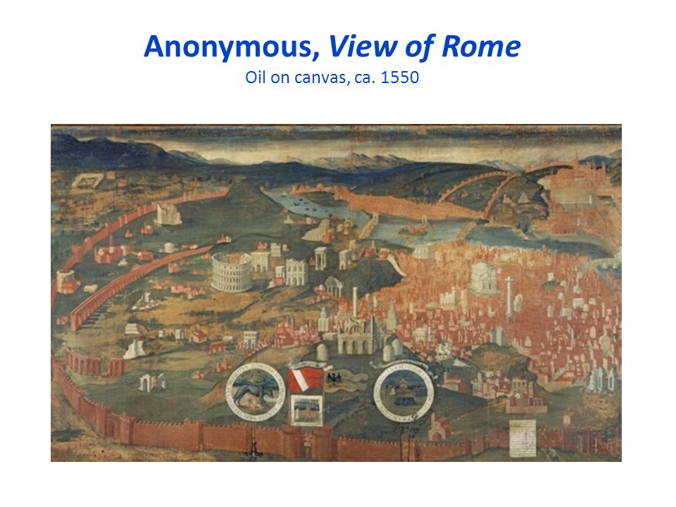 Anonymous, View of Rome Oil on canvas, ca. 1550