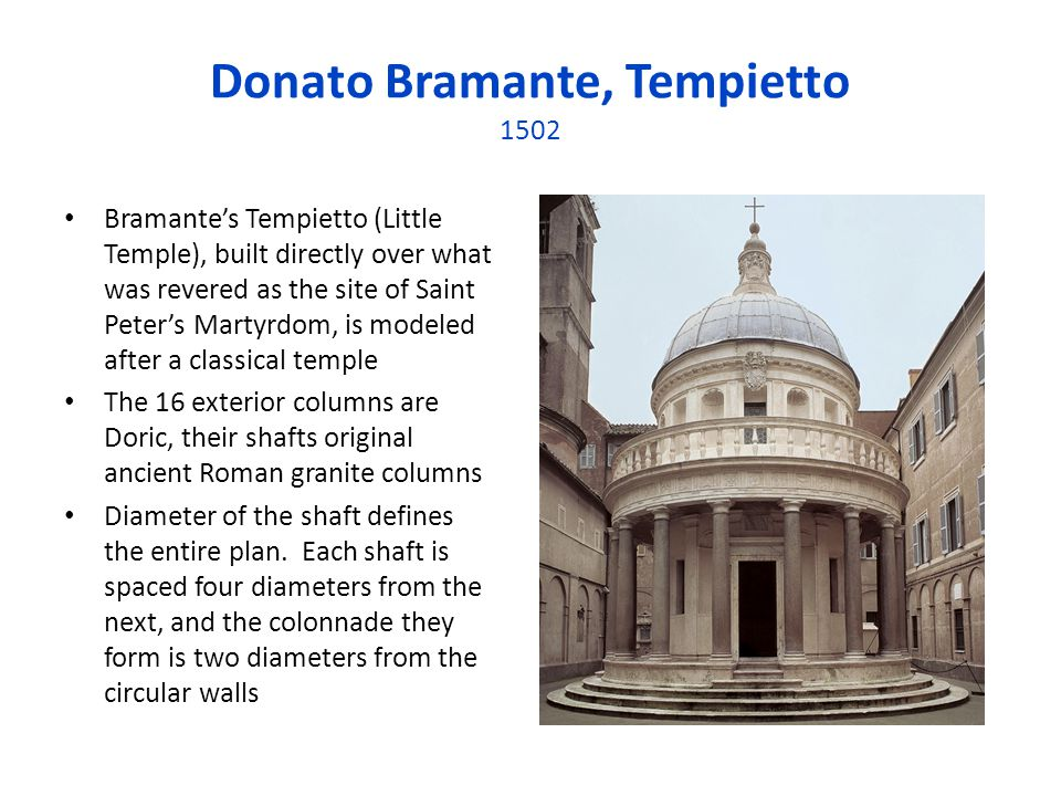 an analysis of the tempietto design by donato bramante Donato bramante donato bramante, donato also spelled works were the tempietto at san pietro can be definitely attributed to bramante is a design.