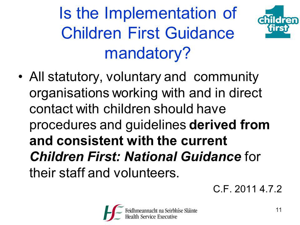 Is the Implementation of Children First Guidance mandatory