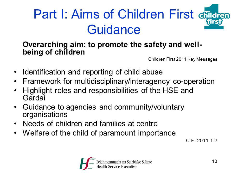 Part I: Aims of Children First Guidance