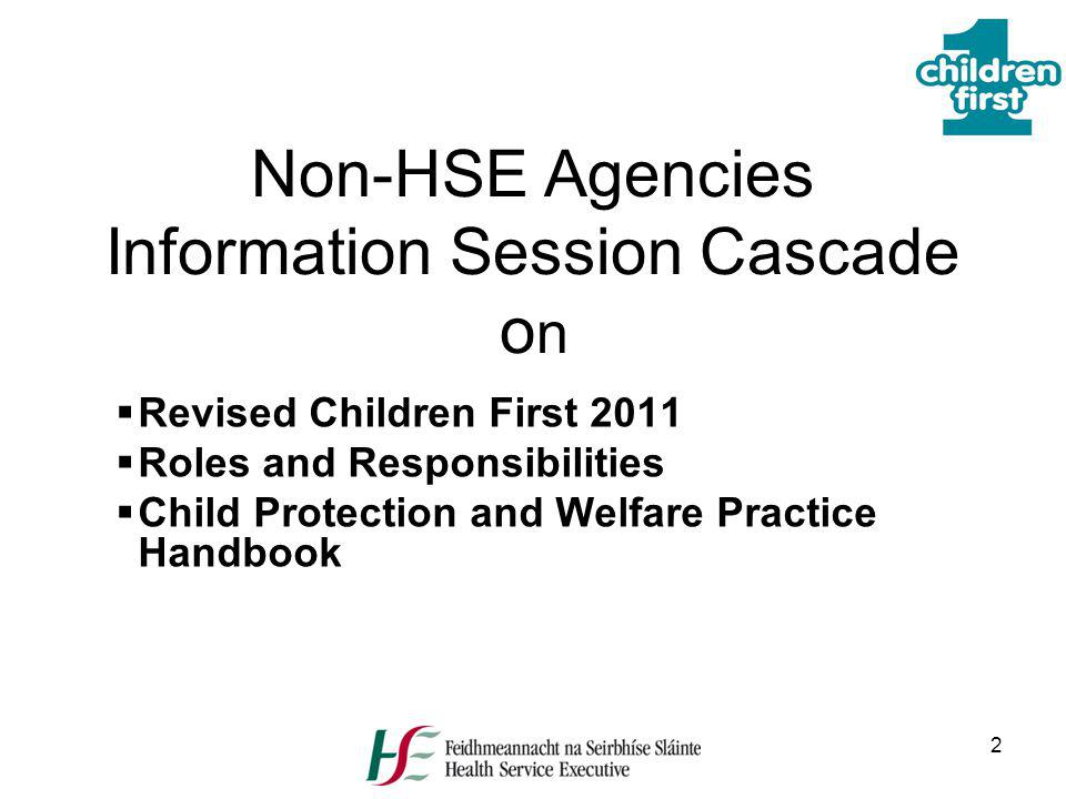 Non-HSE Agencies Information Session Cascade on