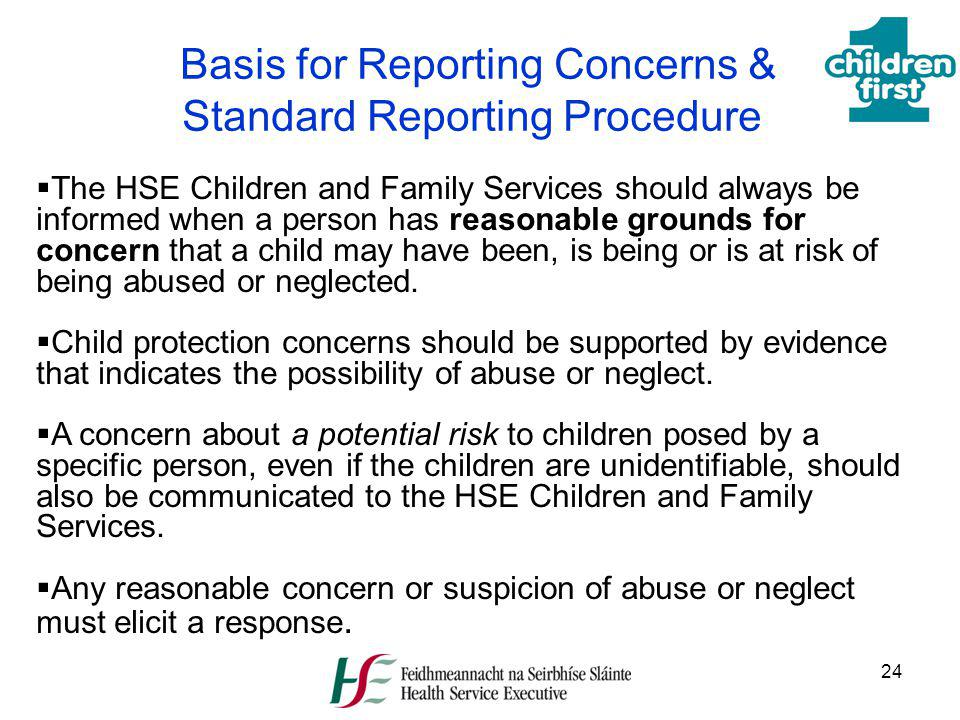 Basis for Reporting Concerns & Standard Reporting Procedure
