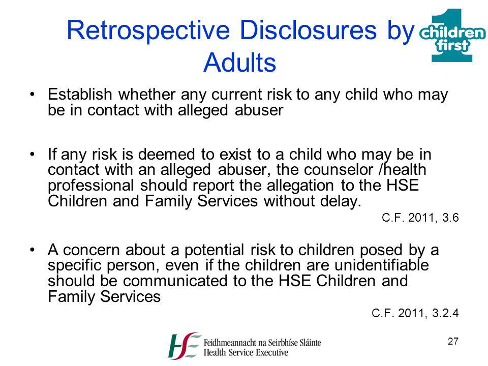 Retrospective Disclosures by Adults